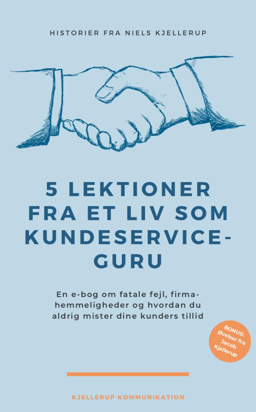 Niels Kjellerups lektioner fra et liv som kundeservice-guru